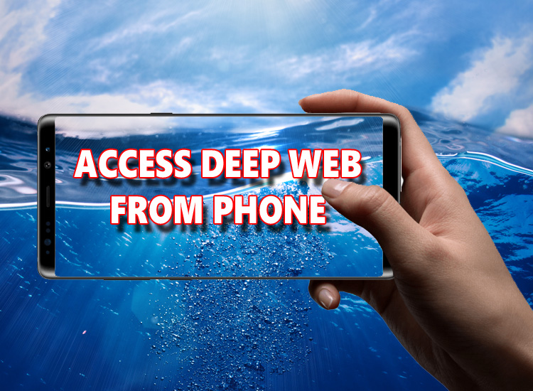 access deep web from phone